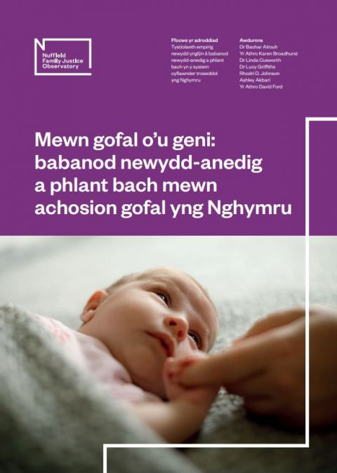 Born into Care: Wales - full report (Welsh)