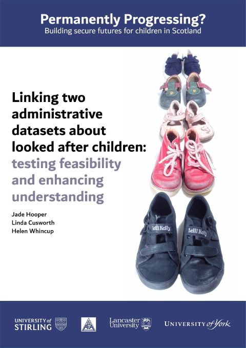 Linking two administrative datasets about looked after children: testing feasibility and enhancing understanding - final report