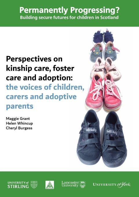 Perspectives on kinship care, foster care and adoption: the voices of children, carers and adoptive parents - final report