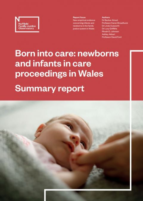 Born into Care: Wales - summary report (English)