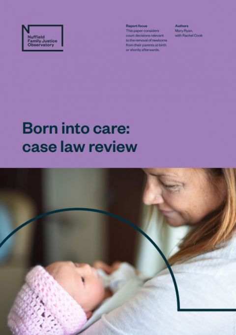 Born into care: Case law review