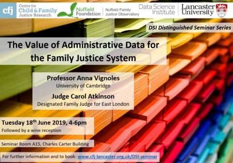 DSI Distinguished Seminar Series – The Value of Administrative Data for the Family Justice System – Tuesday 18th June