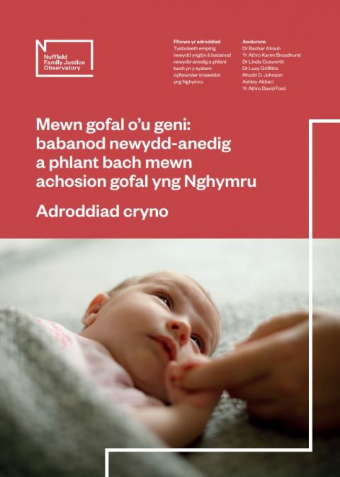 Born into Care: Wales - summary report (Welsh)