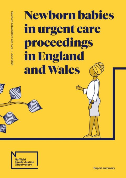Newborn babies in urgent care proceedings in England and Wales Summary