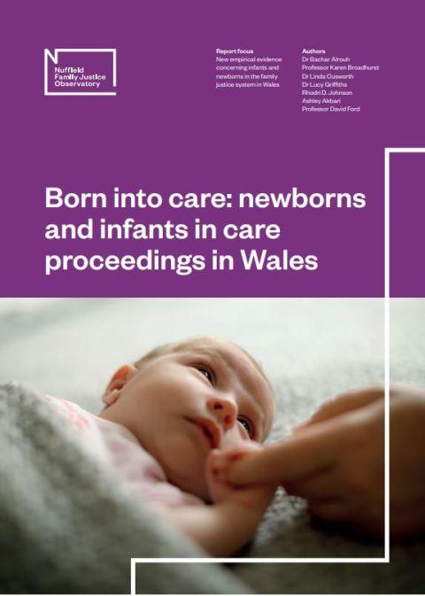 Born into Care: Wales - full report (English)